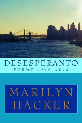 Desesperanto: Poems 1999-2002