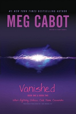 Vanished Books One & Two by Meg Cabot