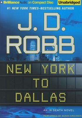 New York to Dallas (In Death, #33)