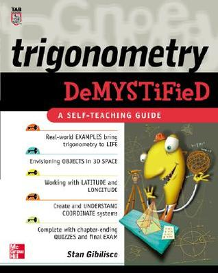 Trigonometry Demystified by Stan Gibilisco