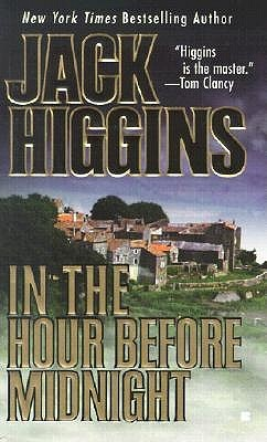 In the Hour Before Midnight by Jack Higgins