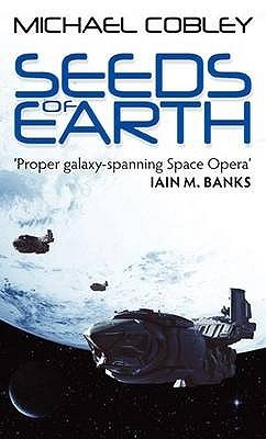 Seeds of Earth (Humanity's Fire, #1)