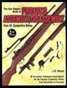 The Gun Digest Book of Firearms Assembly/Disassembly: Part IV: Centerfire Rifles
