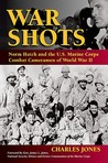 War Shots by Charles Jones