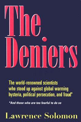 The Deniers by Lawrence Solomon