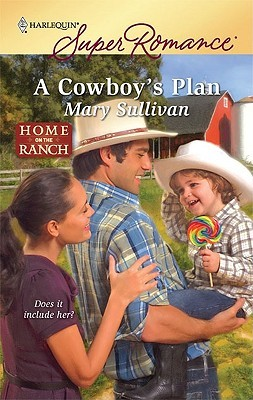 A Cowboy's Plan by Mary       Sullivan