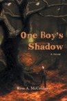 One Boy's Shadow by Ross A. McCoubrey