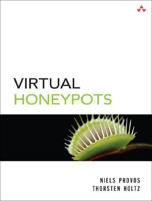 Virtual Honeypots by Niels Provos