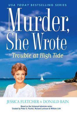 Trouble at High Tide (Murder, She Wrote, #37)