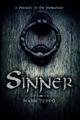 Sinner: A Prequel to the Mongoliad Foreworld