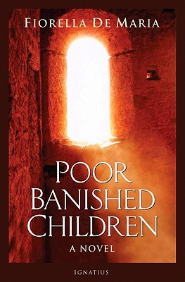 Poor Banished Children by Fiorella De Maria