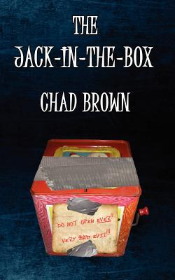 The Jack-In-The-Box by Chad P. Brown