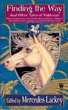 Finding the Way and Other Tales of Valdemar by Mercedes Lackey