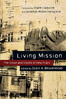 Living Mission by Scott A. Bessenecker