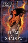 The Flame and the Shadow  (The  Four-Sided Pentacle, #1)