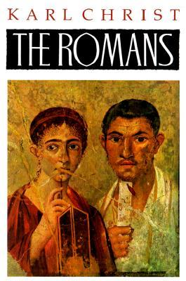 The Romans: An Introduction to Their History and Civilization