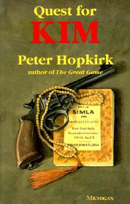 Free download Quest for Kim: In Search of Kipling's Great Game by Peter Hopkirk PDB