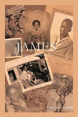 James: A Young Man with an Unplanned Future Eleanor Liggens
