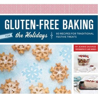 Download for free Gluten-Free Baking for the Holidays: 60 Recipes for Traditional Festive Treats PDF