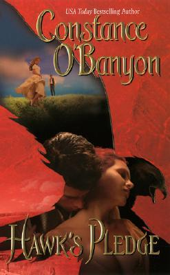 Hawk's Pledge by Constance O'Banyon
