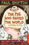 The Pig Who Saved the World: By Gryllus the Pig