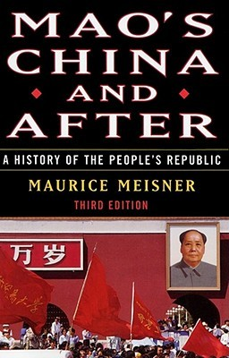 Mao's China and After by Maurice Meisner
