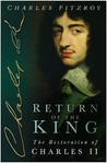 Return Of The King: The Restoration Of Charles II
