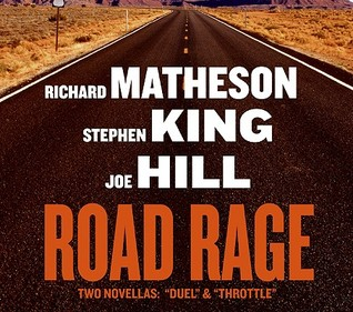 Road Rage - Stephen King, Joe Hill, Richard Matheson