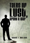 Tales of Lust, Greed & War