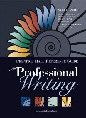 Prentice Hall Reference Guide for Professional Writing (with Mycomplab New with E-Book Student Access Code Card) [With Mycomplab]