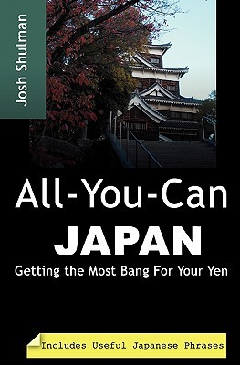 All-You-Can Japan by Josh Shulman