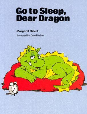 Go to Sleep, Dear Dragon (Modern Curriculum Press Beginning to Read Series) (Dear Dragon)