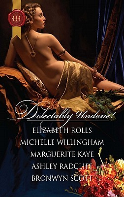 Delectably Undone! by Elizabeth Rolls