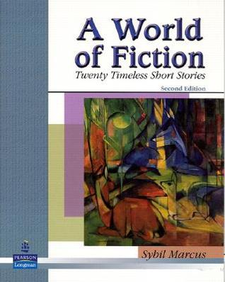 A World of Fiction by Sybil Marcus