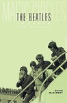Magic Circles: The Beatles in Dream and History