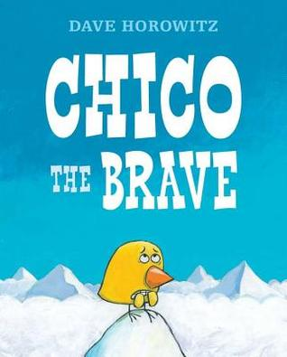 Chico the Brave by Dave Horowitz