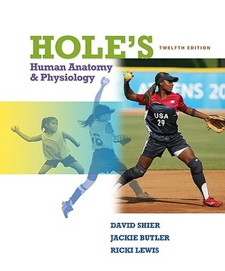 Hole's Human Anatomy and Physiology, Student Edition (Nasta Hole's Human Anatomy and Physiology, Student Edition (Nasta Hardcover Reinforced High School Binding) Hardcover Reinforced High School Binding)