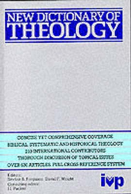 New Dictionary Of Theology by David W. Wright