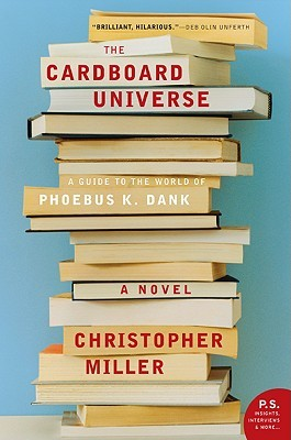 The Cardboard Universe by Christopher Miller