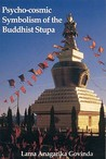 Psycho-Cosmic Symbolism of the Stupa