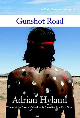 Gunshot Road by Adrian Hyland