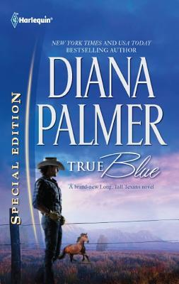 True Blue by Diana Palmer
