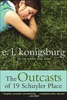 The Outcasts of 19 Schuyler Place by E.L. Konigsburg