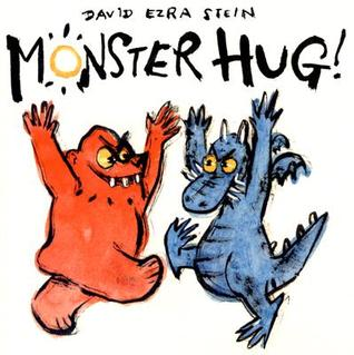 Monster Hug! by David Ezra Stein