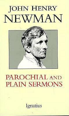 Parochial and Plain Sermons [Complete] by John Henry Newman
