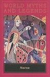 World Myths and Legends Norse (World Myths and Legends (Globe Fearon))