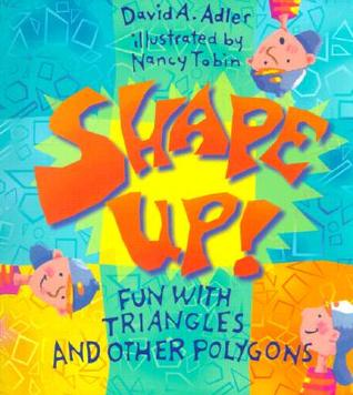 Shape Up! by David A. Adler