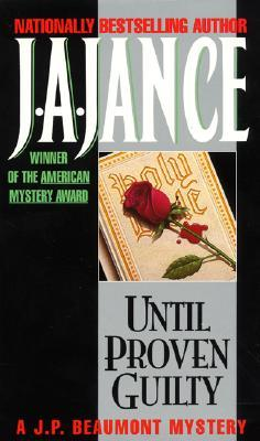 Until Proven Guilty by J.A. Jance