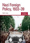 Nazi Foreign Policy, 1933 39 (Advanced Topic Master)