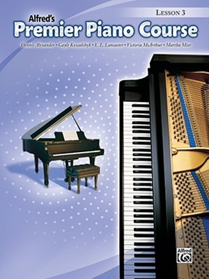 Alfred's Premier Piano Course by Dennis Alexander